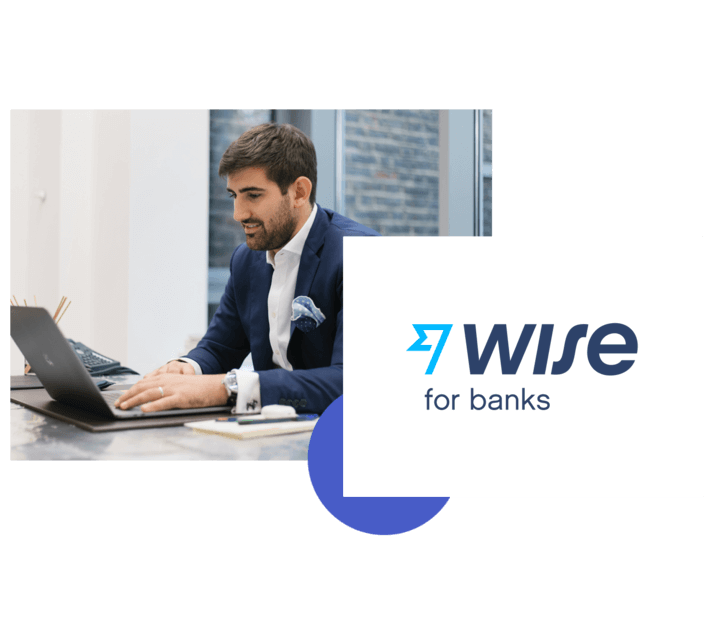 Wise for Banks.